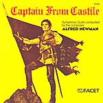 Alfred Newman Newman: Captain From Castile