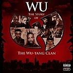 Wu-Tang Clan Wu: The Story Of The Wu-Tang Clan (Parental Advisory)