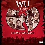 Wu-Tang Clan Wu: The Story Of The Wu-Tang Clan (Edited)