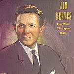 Jim Reeves Four Walls: The Legend Begins
