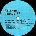 Rolando Hiatus EP