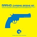 Marko Chasing Sirens EP