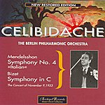 Sergiu Celibidache Mendelsshon : Symphony No.4 Op.90 In A Major Italian - Bizet : Symphony in C Major