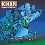 Khan Space Shanty