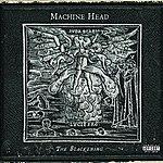 Machine Head The Blackening