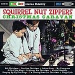 Squirrel Nut Zippers Christmas Caravan