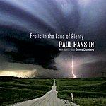 Paul Hanson Frolic In The Land Of Plenty