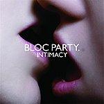 Bloc Party Intimacy