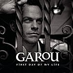 Garou First Day Of My Life/Coming Home