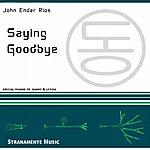 John 'Ender' Rios Saying Goodbye