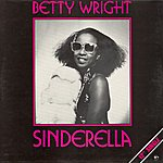 Betty Wright Sinderella