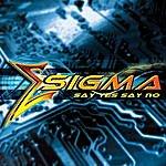 Sigma Say Yes Say No