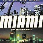 Slick Miami - Pop & Club Mixes
