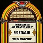 Red Steagall Lone Star Beer And Bob Wills Music / Truck Drivin' Man