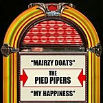 The Pied Pipers Mairzy Doats / My Happiness