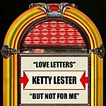 Ketty Lester Love Letters / But Not For Me