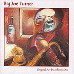 Big Joe Turner Pioneers of Rhythm & Blues, Volume 9