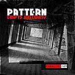 The Pattern Empty Hallways (Single)