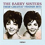 The Barry Sisters Their Greatest Yiddish Hits (Digitally Remastered)