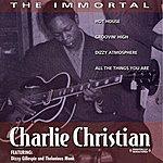 Charlie Christian The Immortal Charlie Christian (Digitally Remastered)