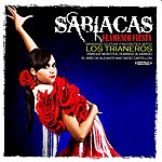 Sabicas Flamenco Fiesta - Spanish Guitar Favorites With Los Trianeros (Digitally Remastered)