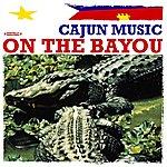 La Touche Cajun Music On The Bayou (Digitally Remastered)