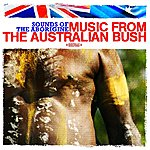 The Aussie Bush Band Sounds Of The Aborigine - Music From The Australian Bush (Digitally Remastered)