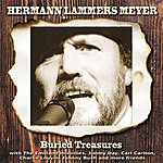 Hermann Lammers Meyer Buried Treasures - A Collection Of Historical Recordings