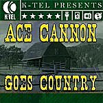 Ace Cannon Ace Cannon Goes Country