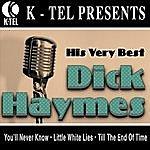 Dick Haymes Dick Haymes - His Very Best