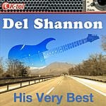 Del Shannon Del Shannon - His Very Best