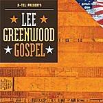 Lee Greenwood Lee Greenwood - Gospel