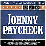Johnny Paycheck Johnny Paycheck: All-Time Greatest Hits
