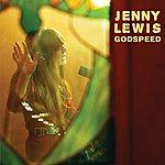 Jenny Lewis Godspeed