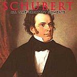 Franz Schubert Schubert: All Time Greatest Moments