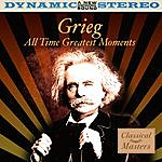 Edvard Grieg Grieg: All Time Greatest Moments