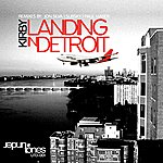 The Kirby Landing In Detroit (4-Track Maxi-Single)
