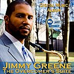 Jimmy Greene The Overcomer's Suite