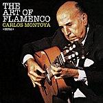 Carlos Montoya The Art Of The Flamenco (Digitally Remastered)
