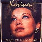 Karina Siempre está en mi corazón
