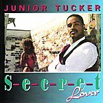 Junior Tucker Secret Lover