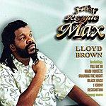 Lloyd Brown Reggae Max