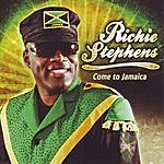 Richie Stephens Come To Jamaica