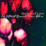 Alicia De Larrocha Dreams Of Love: The Ultimate Romantic Piano Album