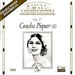 Concha Piquer Raíces De La Canción Española, Vol.27