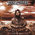 Holy Moses Master Of Disaster (Bonus Tracks)