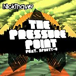 Nick Thayer The Pressure Point/I Don't Sleep At Night