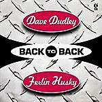 Dave Dudley Back To Back