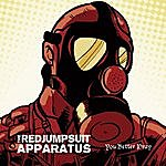 The Red Jumpsuit Apparatus You Better Pray