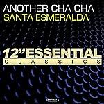 Santa Esmeralda Another Cha Cha